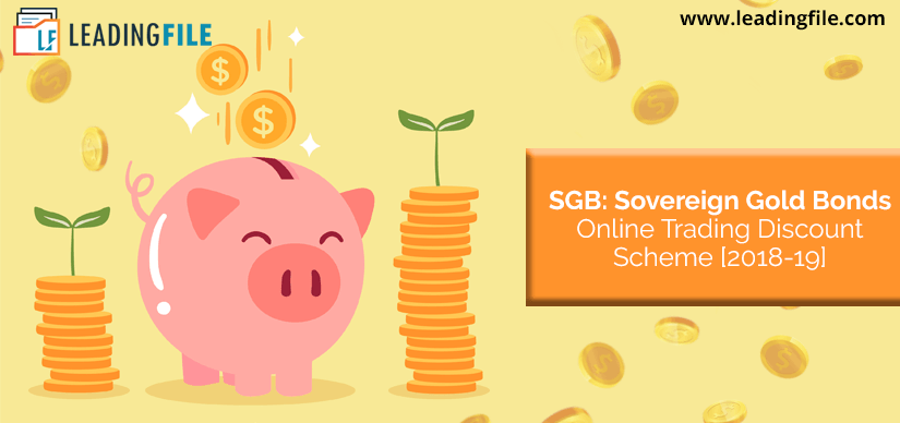 SGB: Sovereign Gold Bonds Online Trading Discount Scheme [2018-19]