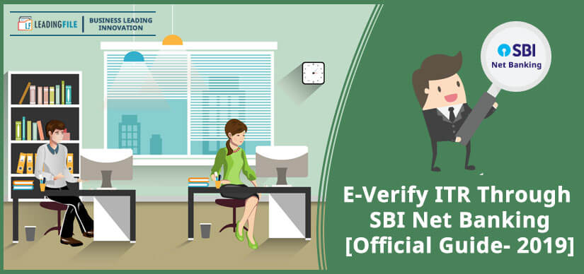 E-Verify ITR Through SBI Net Banking [Official Guide- 2019]