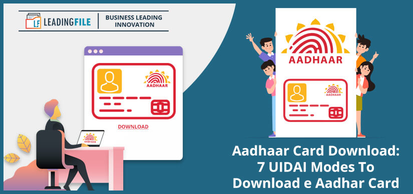Aadhaar Card Download - 7 UIDAI Modes To Download e Aadhar Card